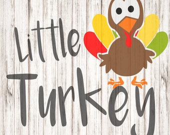 Little Turkey SVG, Turkey SVG, Thanksgiving SVG