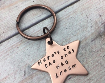 Copper Personalized Star Keychain, Hand Stamped Custom Quote Keychain, She Believed She Could Keychain, Here's To The Ones Who Dream Keyring