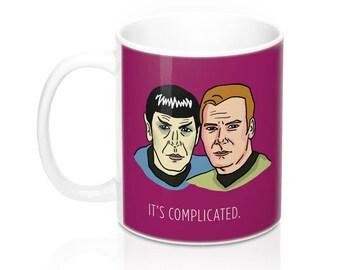Funny Star Trek Mug: Kirk and Spock, It's Complicated, K/S shipper mug, Original Star Trek, OTP, fandom, funny joke mug, Trekkie gift