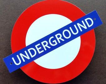LONDON UNDERGROUND Sign - UK - Subway - Train - The Tube - Railway - Aluminum