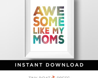 Two Moms, Two Mommies, Lesbian Moms, Baby Gift,  Printable Art, Digital Download, Nursery Wall Decor