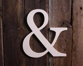 Unpainted Wooden Ampersand Typography- Wall / Home Decor / Wedding Photo Prop