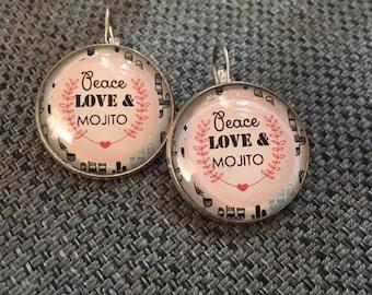 "Earrings ""peace love and mojito"""