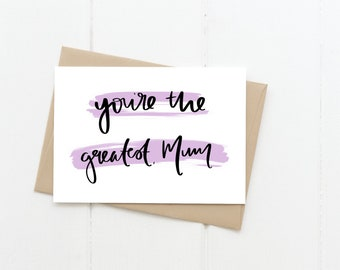 Greatest Mum Greeting Card, Mother's Day Card, Mom Blank Card