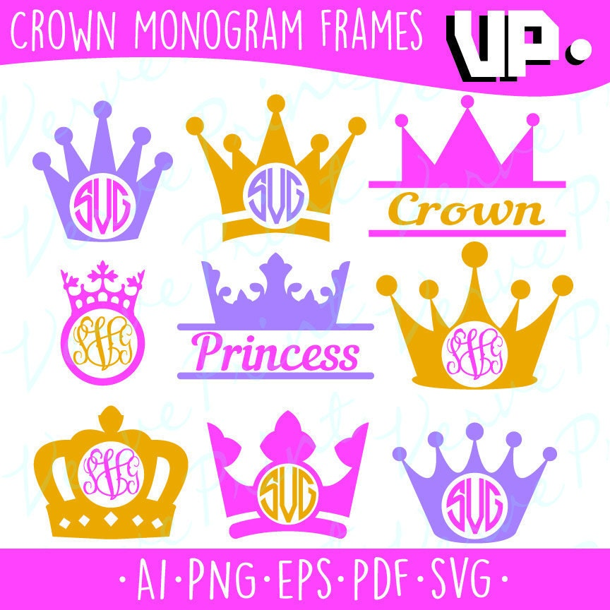 Crown Monogram Frames Svg, Princess Crown Svg, Ai, Eps, Pdf, Png ...