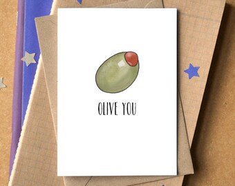 I Love You Card - Olive You Card - Funny I Love You Card - Valentine's Card - Funny Valentine's - Funny Anniversary Card - funny love card