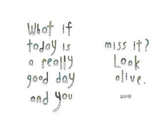 Haiku Art // Look Alive