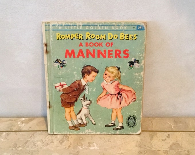 1956 ROMPER ROOM Do Bees A Book of MANNERS Little Golden Book