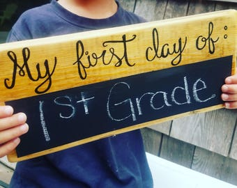 First day of school chalkboard ; first day of school sign
