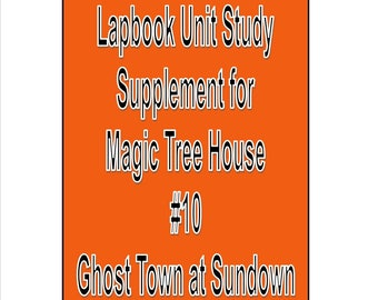 Lapbook unit study Supplement for Magic Tree House book 10 Ghost Town at Sundown