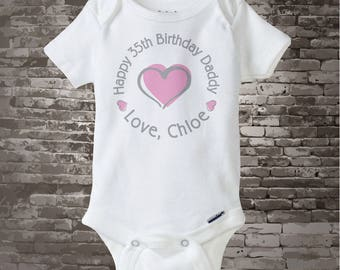 Happy Birthday Daddy Shirt or Onesie with Pink Heart Personalized with Dad's Age 05232014a