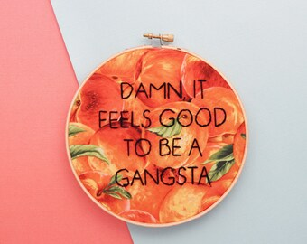 rap lyrics, rap embroidery, offensive embroidery, geto boys, getto boyz, wall decor, gangsta rap, ice cube, Feels Good to be a Gangsta