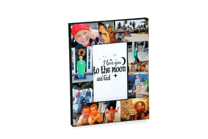 Gift for mom I love you to the moon and back Frame Collage Picture ...
