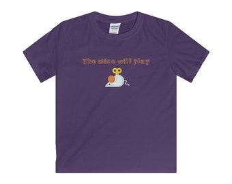 The Mice Will Play Kids TShirt