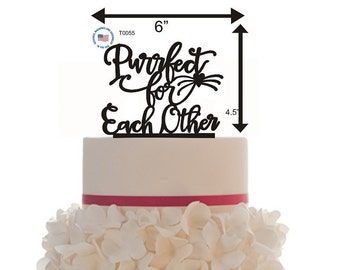 Custom Wedding Perfect For Each Other Cake Topper , choice of color, Removable spike