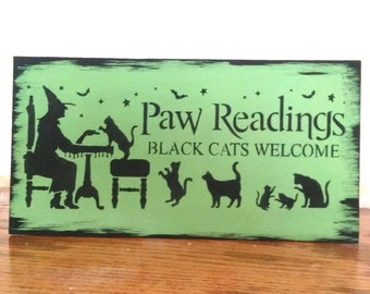 green HALLOWEEN SIGN, black cats welcome paw readings black rustic decor cat owner creepy scary wood painted sign
