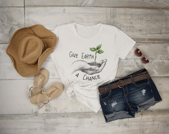 Earth Day Shirt,  Save the Earth, Mother Earth, Climate Change Shirt, Environmental Shirt, Save the Planet, World Change