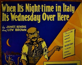 Sheet Music When It's Night Time In Italy It's Wednesday Over Here Music Sheet Antique Vintage 1920s Vaudeville Novelty