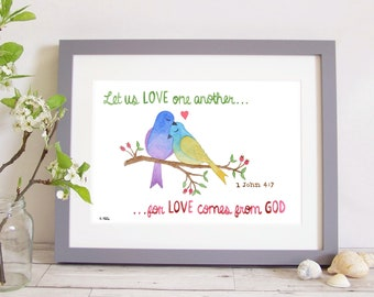 """Art Print """"Let us love one another, for love comes from God"""" - 1 John 4:7 (Christian Bible verse) A4 watercolour wedding gift picture birds"""