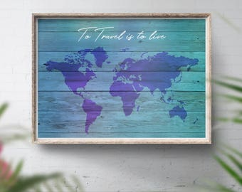 Digital Map Download, Printable World Map, Downloadable Travel Map, Travel Quote Printout, Watercolour, Rustic, Wood Style **JPG File Only**
