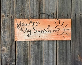 You are my sunshine, wood sign, wooden sign, sunshine,wall decor, rustic sign, repurposed, wood, repurposed fence, sun, home decor, love