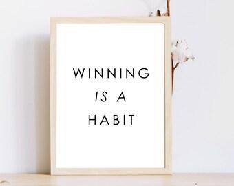 Gagner 8 x 10 imprimer habitude imprimé mural / victoire est une habitude / instant Télécharger minimaliste Print / succès quote / impression/Bureau de travail
