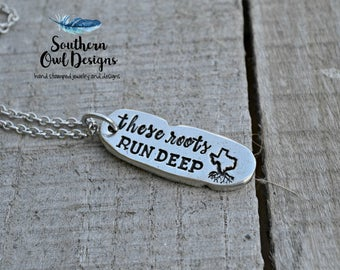these roots run deep - texas roots necklace - texas necklace - handmade texas necklace - texas charm - hand stamped texas