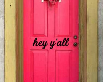 hey y'all front door vinyl decal