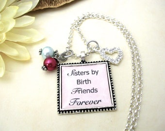Sisters Jewelry, Sisters Necklace, Gift for Sisters, Sisters Gift, Sisters Present, Sister Gift, Sisters by Birth Friends Forever