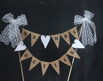 CUSTOM CAKE TOPPER  - personalised Mr and Mrs wedding cake topper, hessian wedding cake banner, cake bunting with lace heart and bows