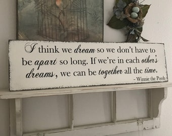 Winnie the Pooh Signs   Winnie the Pooh Quotes   In each others dreams   Vintage Wedding Sign   32 x 8 1/2