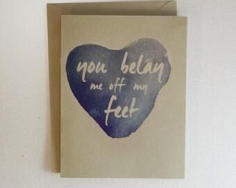 You Belay Me Off My Feet // Rock Climbing Valentine Card