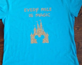 Every Mile is Magic  Gold Glitter Running Shirt Marathon Shirt Half Marathon Shirt Custom Running Shirt Run Disney Disney Running Shirt