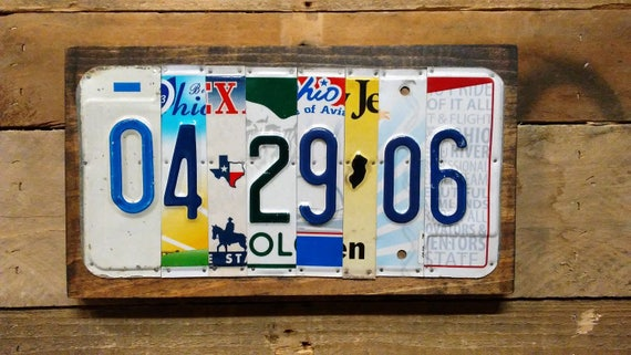 Anniversary Gift or Wedding Gift - License Plate Sign - YOU CHOOSE Date - Any Memorable Date - Add Last Name Option -Upcycled License Plates