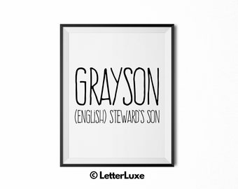 Grayson Printable Kids Gift - Name Meaning Art - Baby Shower Gift - Nursery Art - Digital Print - Nursery Decor - Typography Wall Decor