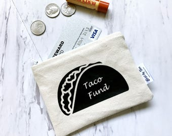 Stocking Stuffer - Taco Fund Coin Purse - Taco Tuesday - Taco Party - Gift Card Holder - Taco Lover - Change Purse - Gift for Foodie