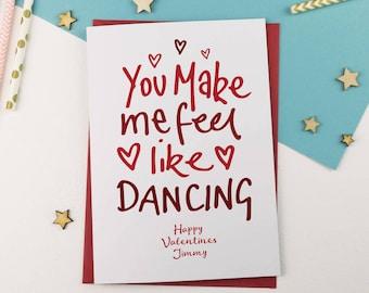 Feel like Dancing | Heartfelt Card | Romantic Card | Valentine Card | Expressive Valentine Card | Gay Valentine | Personalised Card | Funny
