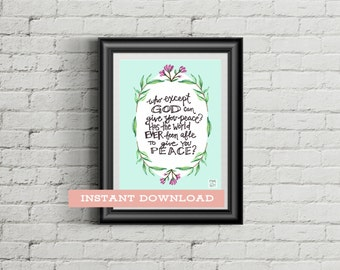 Printable Christian Home Decor, Last Minute Christian Gift Ideas, Who But God Can Give You Peace