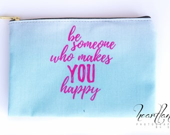 Last Minute Gift For Her Under 30, Teen Girl Gifts, Happiness Quote Makeup Bag, Make Up Bags With Sayings, Self Confidence Gifts For Women