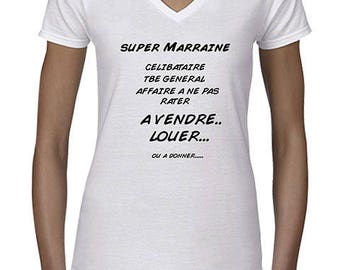 """t-shirt funny message """"Godmother to sell, rent... or even to give"""""""