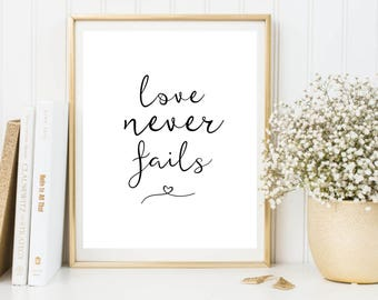 Printable Poster, Wall Art, Love Never Fails, Typography Printable, Quote Wall Art, Inspirational Poster, Printable Quote, Motivational Art