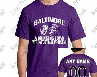 Custom Baltimore A Drinking Town Ravens Mens T shirt Any Name & Number On Back!