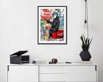 Follow Your Dreams by Mr Brainwash Art Print