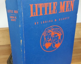 Little Men by Louisa May Alcott, Illustrated by Erwin Hess  Copyright MCMXL Whitman Publishing Co. - Good Condition.