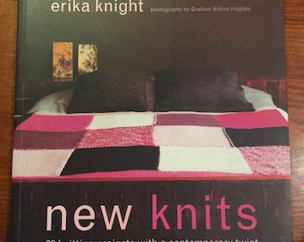 New Knits: 20 Knitting Projects with a Contemporary Twist by Erika Knight