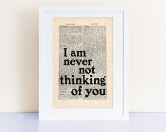 Virginia Woolf Quote Print on an antique page, I am never not thinking of you