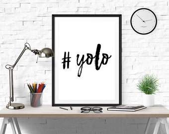Yolo print, Yolo, Hashtag Yolo, prints for teens, Art Print, apartment decor, Yolo poster, Hashtag Print, Watercolor, Famous Trendy Quote