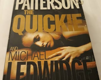 2007 Hardback Edition James Patterson And Michael Ledwidge The Quickie