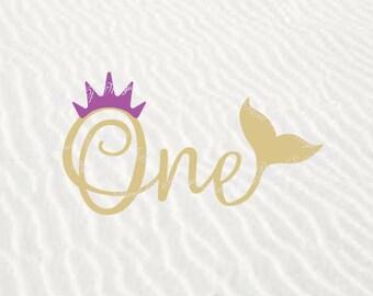 One SVG File, Mermaid One Svg, Mermaid Svg, First Birthday DXF, 1st Birthday Svg, Birthday Mermaid SVG, I'm One Svg, Digital File, Cricut