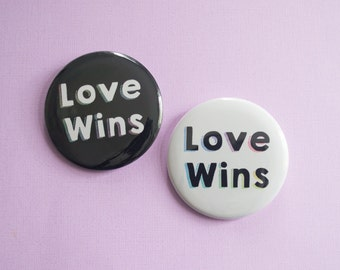Love Wins // Pinback Magnet or Pocket Mirror